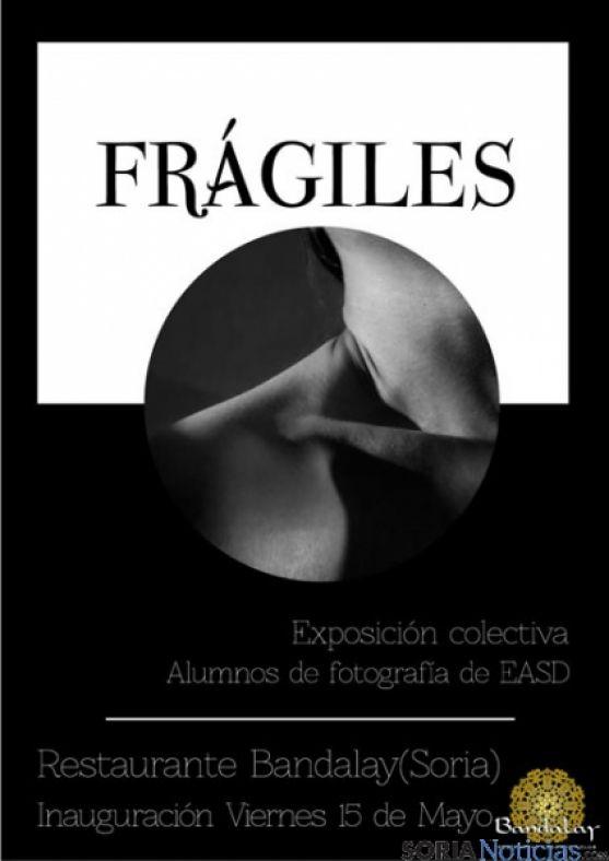 Cartel Frágiles